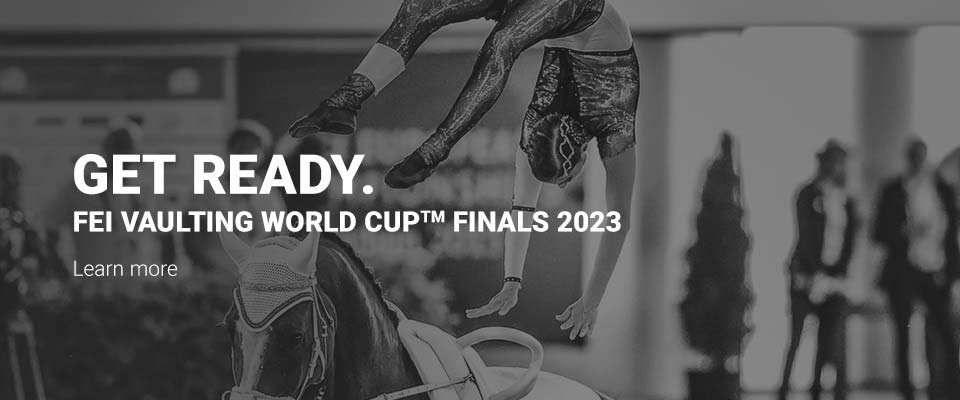 Get ready for the FEI Vaulting World Cup Finals 2023!