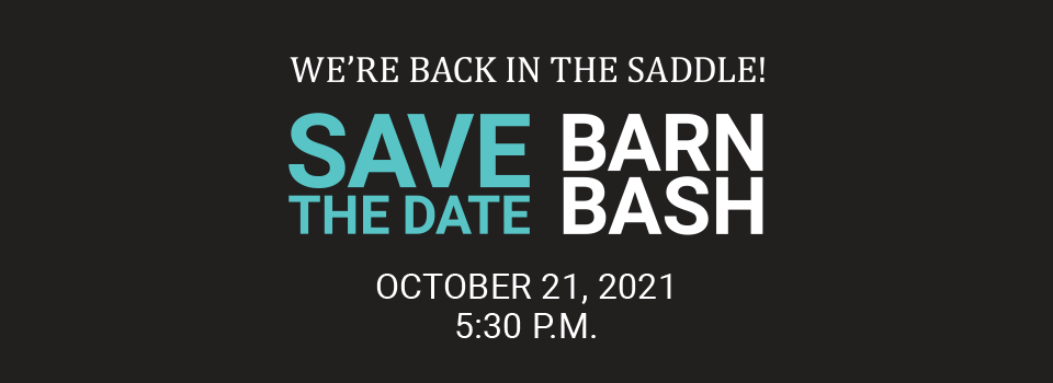 Save the date for Barn Bash 2021!