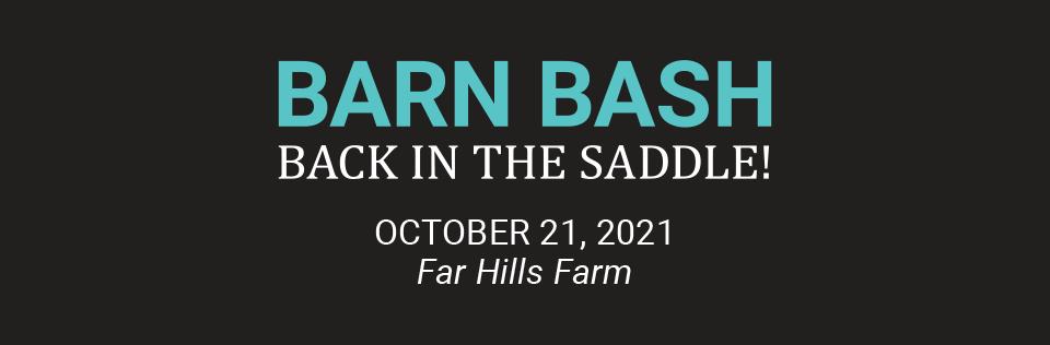 Barn Bash 2021 - Back in the Saddle